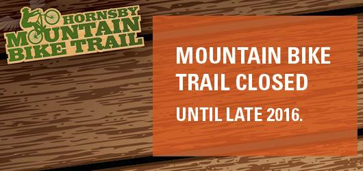 Closure of Mountian Bike Trail