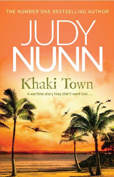 Judy Nunn - Khaki Town