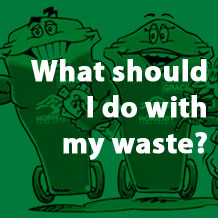 What should i do with my waste?